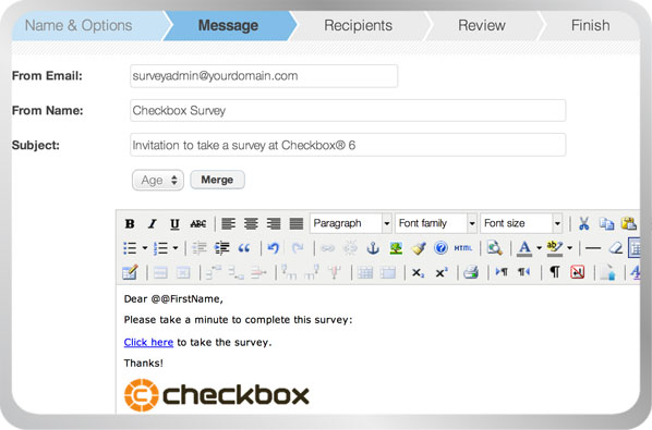 Use Checkbox's email invitations to invite respondents to take your survey, track response rates, and send automatic reminders. Invitations are fully customizable and can be sent or scheduled in batches.